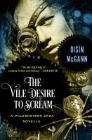 The Vile Desire to Scream