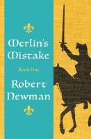 Merlin's Mistake