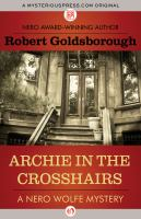 Archie In The Crosshairs