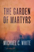 The Garden of Martyrs