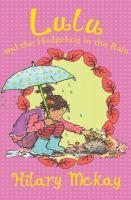 Lulu and the Hedgehog in the Rain