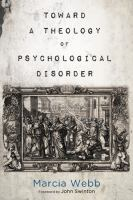 Toward A Theology of Psychological Disorder