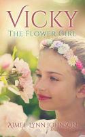 Vicky, the Flower Girl