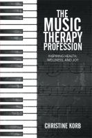 The Music Therapy Profession