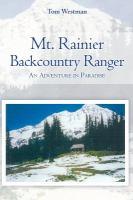 Mt. Rainier Backcountry Ranger