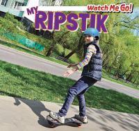 My Ripstik