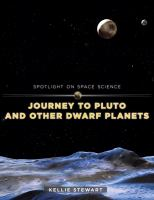 Journey to Pluto and Other Dwarf Planets