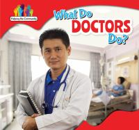 What Do Doctors Do?