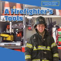 A Firefighter's Tools