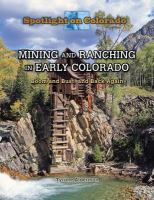 Mining and Ranching in Early Colorado