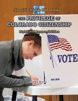 The Privilege of Colorado Citizenship
