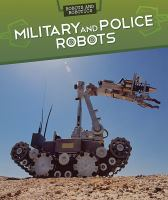Military and Police Robots