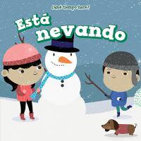 Est©Ł nevando (it's snowing)