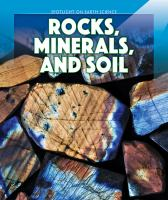 Rocks, Minerals, and Soil