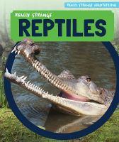 Really Strange Reptiles
