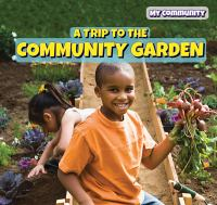 A Trip to the Community Garden