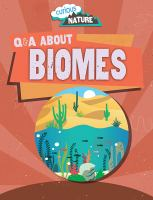 Q & A About Biomes