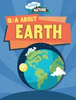 Q & A About Earth