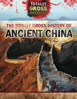 The Totally Gross History of Ancient China