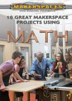10 Great Makerspace Projects Using Math