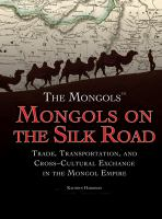 Mongols on the Silk Road