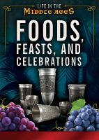 Foods, Feasts, and Celebrations