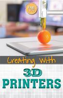 Fab Lab Creating With 3D Printers