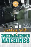 Fab Lab Creating With Milling Machines