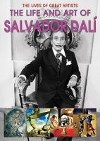 The Life and Art of Salvador Dali
