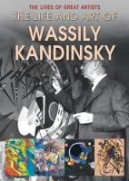 The Life and Art of Wassily Kandinsky