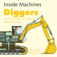 Diggers and Other Mighty Machines