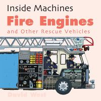Fire Engines and Other Rescue Vehicles
