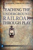 Teaching the Underground Railroad Through Play