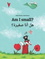 Am I Small? = Hl Ana Sghyrh?