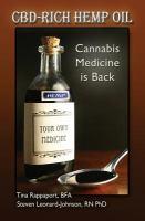 CBD-Rich Hemp Oil : Cannabis Medicine is Back