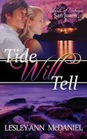 Tide Will Tell