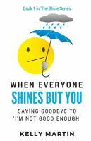 When Everyone Shines Bu You