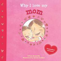 Why I Love My Mom