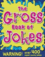 The Gross Book of Jokes