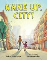 Wake Up, City!