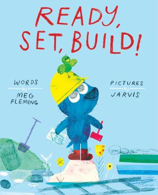 Cover image for Ready, Set, Build!