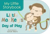 Little Monkey's Day of Play