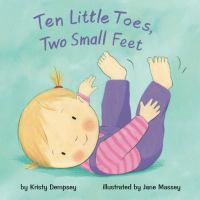 Ten Little Toes, Two Small Feet