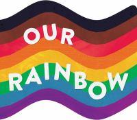 Our rainbow.