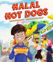 Halal hot dogs1 volume (unpaged) : color illustrations ; 26 cm