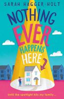 Nothing ever happens here261 pages ; 22 cm