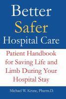 Better Safer Hospital Care