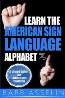 Learn the American Sign Language Alphabet