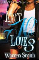 Ain't No Love III