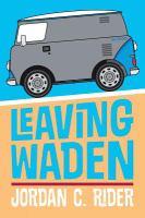 Leaving Waden